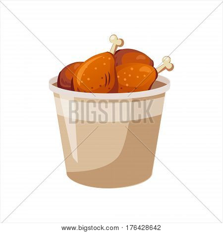 Deep Fried Chicken Legs Paper Bucket, Street Fast Food Cafe Menu Item Colorful Vector Icon. Isolated Eatable Object For Snack Lunch Representing Unhealthy Eating Habits.