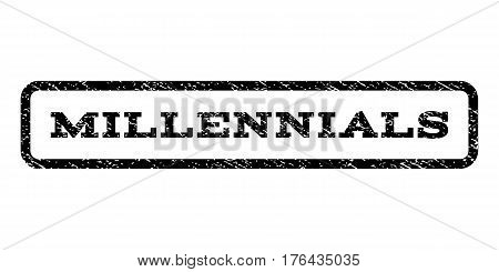 Millennials watermark stamp. Text caption inside rounded rectangle frame with grunge design style. Rubber seal stamp with unclean texture. Vector black ink imprint on a white background.