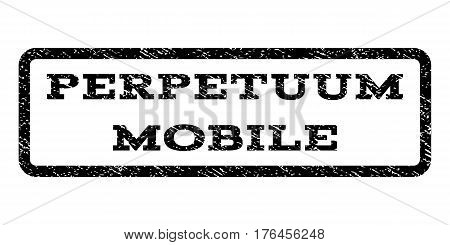 Perpetuum Mobile watermark stamp. Text caption inside rounded rectangle frame with grunge design style. Rubber seal stamp with unclean texture. Vector black ink imprint on a white background.