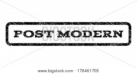 Post Modern watermark stamp. Text caption inside rounded rectangle with grunge design style. Rubber seal stamp with scratched texture. Vector black ink imprint on a white background.