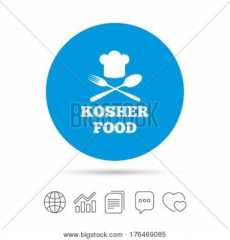 Kosher food product sign icon. Natural Jewish food with chef hat spoon and fork symbol. Copy files, chat speech bubble and chart web icons. Vector