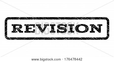 Revision watermark stamp. Text caption inside rounded rectangle with grunge design style. Rubber seal stamp with dust texture. Vector black ink imprint on a white background.