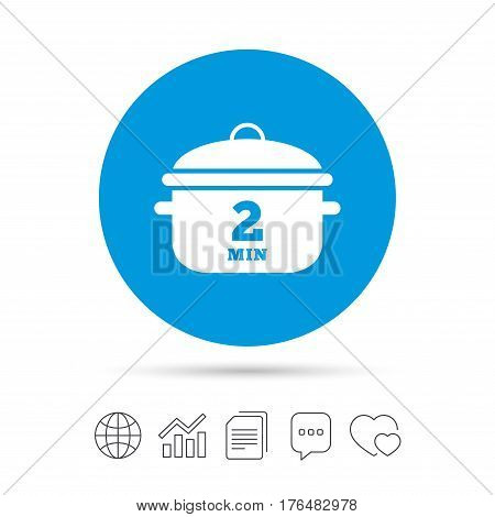 Boil 2 minutes. Cooking pan sign icon. Stew food symbol. Copy files, chat speech bubble and chart web icons. Vector