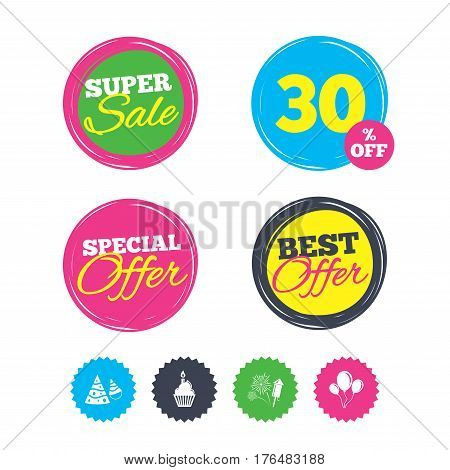 Super sale and best offer stickers. Birthday party icons. Cake, balloon, hat and muffin signs. Fireworks with rocket symbol. Cupcake with candle. Shopping labels. Vector