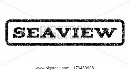 Seaview watermark stamp. Text caption inside rounded rectangle frame with grunge design style. Rubber seal stamp with dirty texture. Vector black ink imprint on a white background.