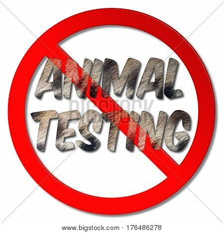 No animal testing forbidden sign 3D illustration with fur words on an isolated white background