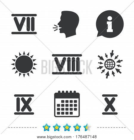 Roman numeral icons. 7, 8, 9 and 10 digit characters. Ancient Rome numeric system. Information, go to web and calendar icons. Sun and loud speak symbol. Vector