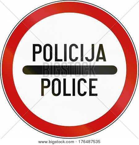 Road Sign Used In Croatia - Police In Croatian And English