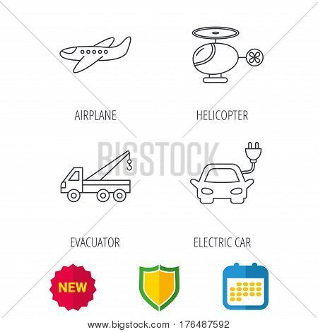 Electric car, airplane and helicopter icons. Evacuator linear sign. Shield protection, calendar and new tag web icons. Vector