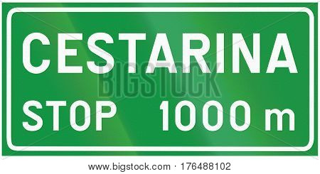 Informational Road Sign Used In Croatia - The Words Mean Toll Stop 1000 Meters