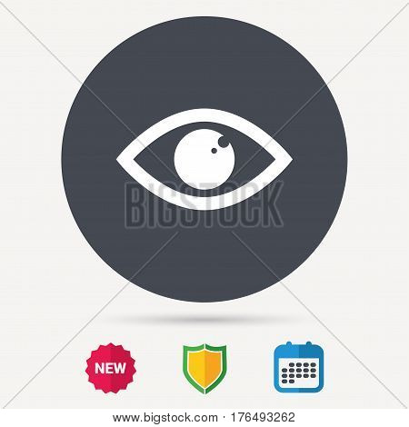 Eye icon. Eyeball vision symbol. Calendar, shield protection and new tag signs. Colored flat web icons. Vector