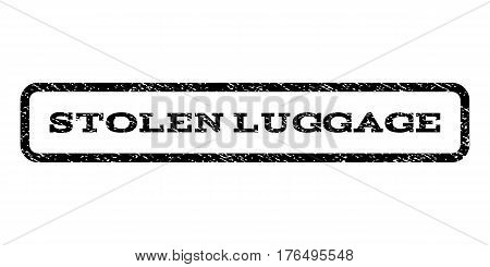 Stolen Luggage watermark stamp. Text caption inside rounded rectangle frame with grunge design style. Rubber seal stamp with dirty texture. Vector black ink imprint on a white background.
