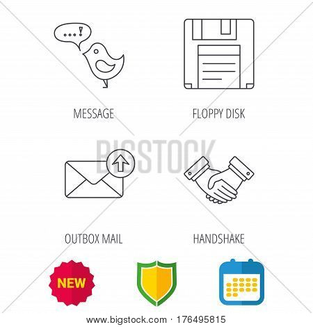 Outbox mail, message and handshake icons. Floppy disk linear sign. Shield protection, calendar and new tag web icons. Vector