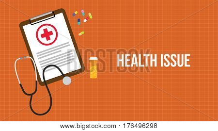 health issue illustration with paperwork on clip board, a stethoscope, capsules and vitamin tube vector