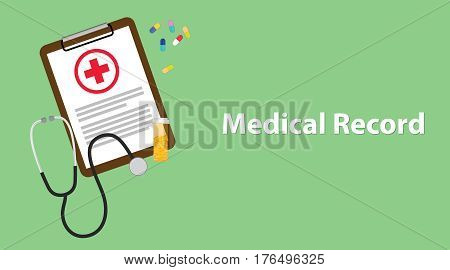Medical record illustration with paperwork on clip board, a stethoscope, capsules and vitamin tube vector