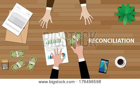 Reconciliation white text illustration with two people discussion with money, paperworks and folder document on top of wood table vector
