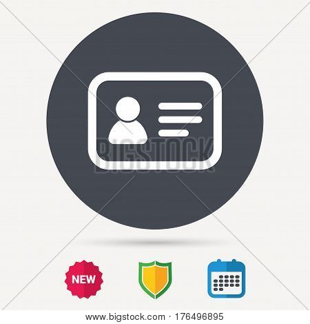 ID card icon. Personal identification document symbol. Calendar, shield protection and new tag signs. Colored flat web icons. Vector