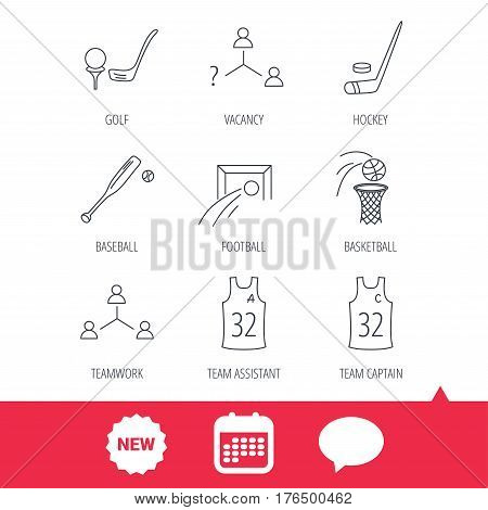 Football, ice hockey and baseball icons. Basketball, team assistant and captain linear signs. Teamwork, vacancy and golf icons. New tag, speech bubble and calendar web icons. Vector