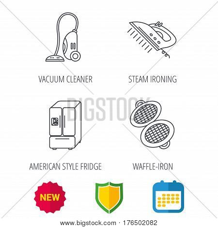 Vacuum cleaner, steam ironing and waffle-iron icons. American style fridge linear sign. Shield protection, calendar and new tag web icons. Vector