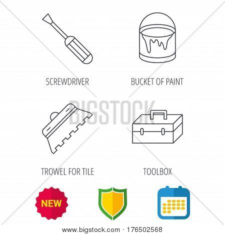 Screwdriver, trowel of tile and repair toolbox icons. Bucket of paint linear sign. Shield protection, calendar and new tag web icons. Vector