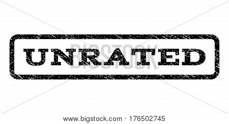 Unrated watermark stamp. Text tag inside rounded rectangle frame with grunge design style. Rubber seal stamp with scratched texture. Vector black ink imprint on a white background.