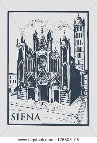 Gotical church in Siena, Tuskany, Italy old looking vintage hand drawn engraved illustration with building and symbol of town cathedral duomo di siena.