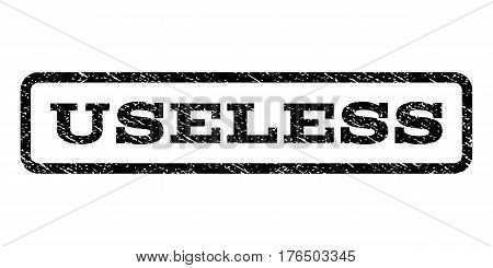 Useless watermark stamp. Text tag inside rounded rectangle frame with grunge design style. Rubber seal stamp with dirty texture. Vector black ink imprint on a white background.