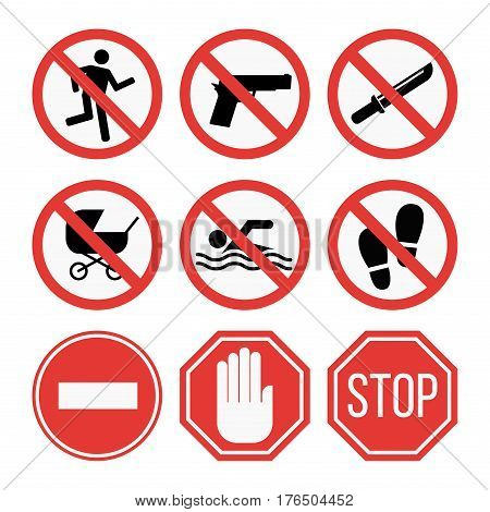 Prohibition signs set vector illustration. Warning danger symbol forbidden safety information. Protection no allowed caution information.