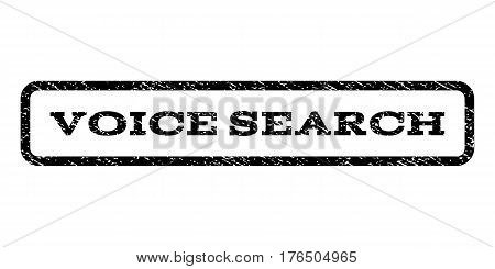 Voice Search watermark stamp. Text tag inside rounded rectangle with grunge design style. Rubber seal stamp with unclean texture. Vector black ink imprint on a white background.