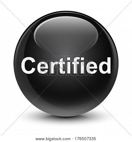 Certified Glassy Black Round Button