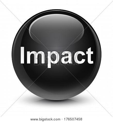 Impact Glassy Black Round Button