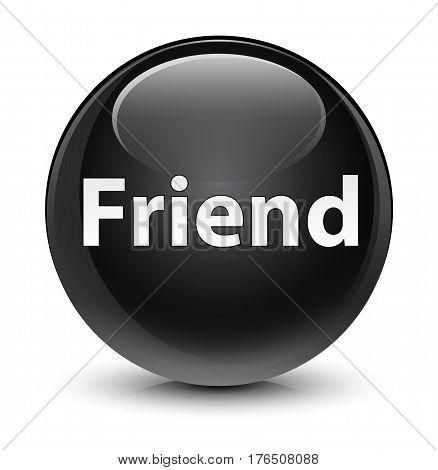 Friend Glassy Black Round Button