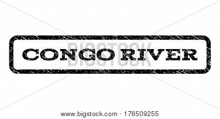 Congo River watermark stamp. Text caption inside rounded rectangle with grunge design style. Rubber seal stamp with unclean texture. Vector black ink imprint on a white background.