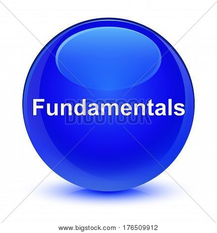 Fundamentals Glassy Blue Round Button