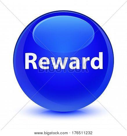 Reward Glassy Blue Round Button