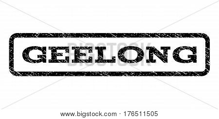 Geelong watermark stamp. Text tag inside rounded rectangle with grunge design style. Rubber seal stamp with dust texture. Vector black ink imprint on a white background.