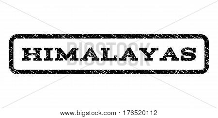 Himalayas watermark stamp. Text caption inside rounded rectangle with grunge design style. Rubber seal stamp with scratched texture. Vector black ink imprint on a white background.
