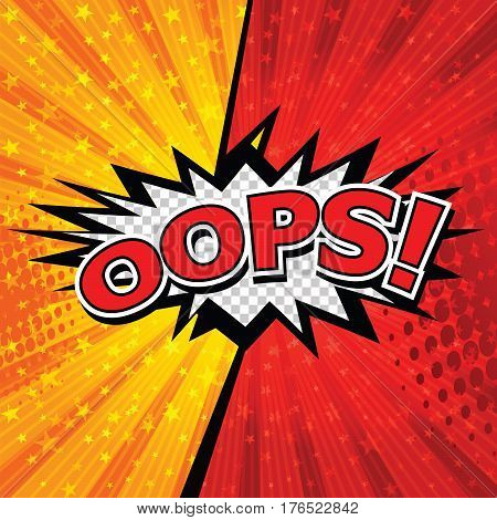 Oops! Comic Speech Bubble, Cartoon. art and illustration vector file.