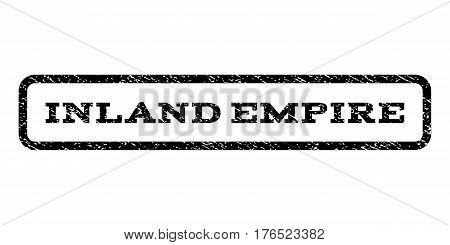 Inland Empire watermark stamp. Text caption inside rounded rectangle frame with grunge design style. Rubber seal stamp with dirty texture. Vector black ink imprint on a white background.
