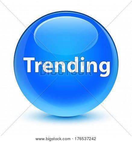 Trending Glassy Cyan Blue Round Button
