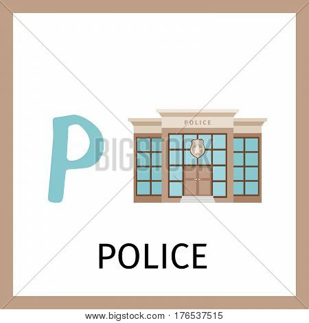 Alphabet card for kids with police building. Letter P card vector illustration