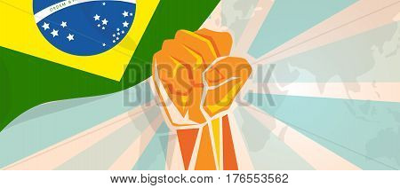 Brazil fight and protest independence struggle rebellion show symbolic strength with hand fist illustration and flag vector