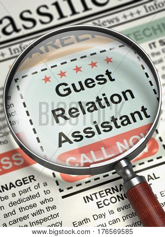 Guest Relation Assistant - Close Up View Of A Classifieds Through Loupe. Column in the Newspaper with the Vacancy of Guest Relation Assistant. Hiring Concept. Blurred Image. 3D Rendering.