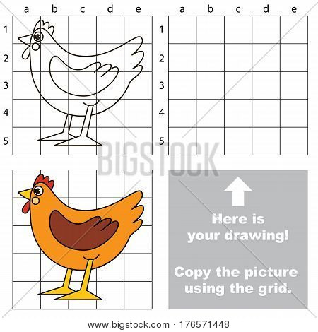 Cute Hen to be duplicated using grid sells. Drawing tutorial to educate preschool kids with easy kid educational gaming and primary education of simple game level of difficulty.