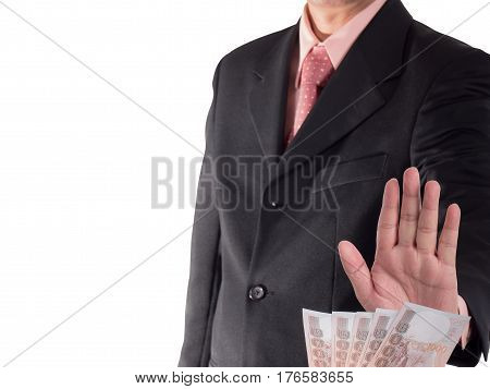 Businessman decline a bribe isolated on white background. Stop corruption and fraud concepts