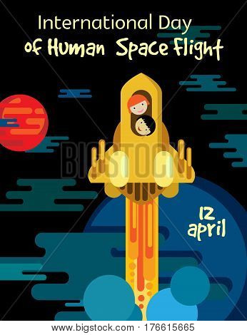 International day of human space flight. Vector postcard with astronauts gold rocket flying into space.