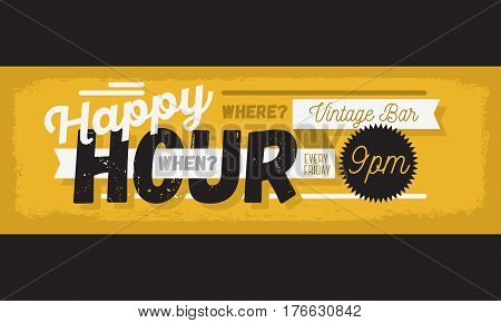 Happy Hour New Age Vintage Typographic Poster Header Web Banner Design For Promotion. Vector Graphic.
