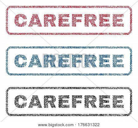 Carefree text textile seal stamp watermarks. Blue, red, black fabric vectorized texture. Vector caption inside rounded rectangular banner. Rubber sign with fiber textile structure.