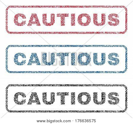 Cautious text textile seal stamp watermarks. Blue, red, black fabric vectorized texture. Vector caption inside rounded rectangular shape. Rubber emblem with fiber textile structure.