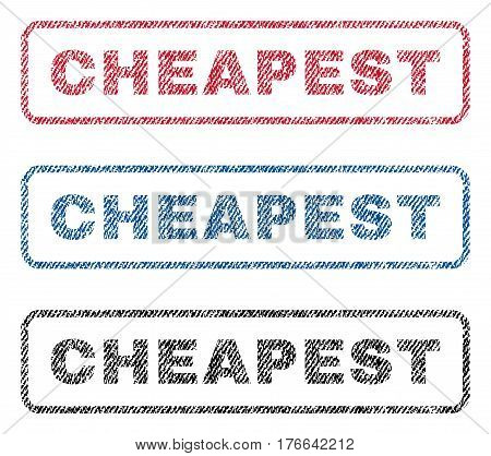 Cheapest text textile seal stamp watermarks. Blue, red, black fabric vectorized texture. Vector tag inside rounded rectangular shape. Rubber emblem with fiber textile structure.